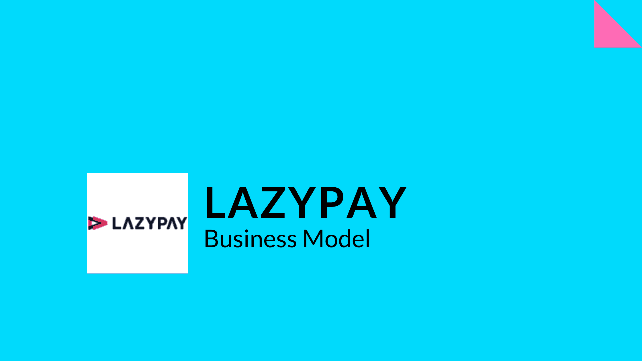 Lazypay's - Business Model Featured Image